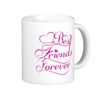 Bests Friend Forever Mug